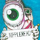 Nipple Head by Richie Montgomery