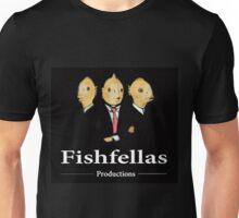 Fishfellas Prod. Unisex T-Shirt