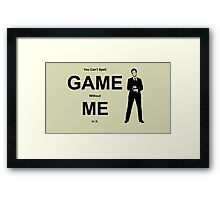 You Can't Spell Game Without Me In It - Barney Framed Print