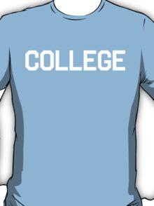 College | Animal House Shirt (White Ink) T-Shirt