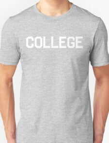 College | Animal House Shirt (White Ink) Unisex T-Shirt
