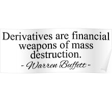 Warren Buffett - Derivatives are ... Poster
