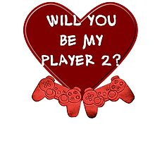 Will you be my player 2? Photographic Print