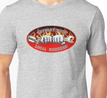 Support your local business! black red grey Unisex T-Shirt