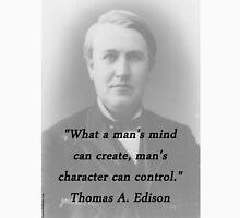 Mans Mind - Thomas Edison Unisex T-Shirt
