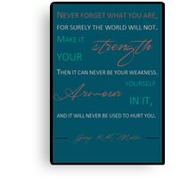 Never forget what you are P8 Canvas Print