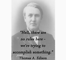 No Rules - Thomas Edison Unisex T-Shirt