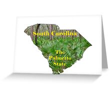 South Carolina Map with State Nickname:  The Palmetto State Greeting Card