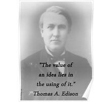 Value Of An Idea - Thomas Edison Poster