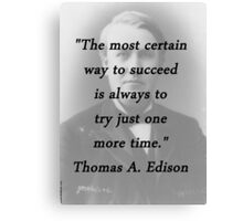 Way to Succeed - Thomas Edison Canvas Print