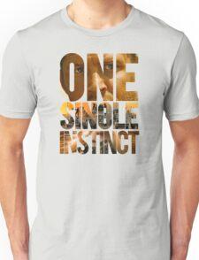 One Single Instinct Unisex T-Shirt