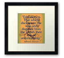 Education - Bierce Framed Print
