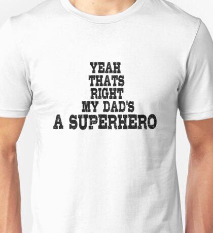 Hero Superhero Dad Unisex T-Shirt