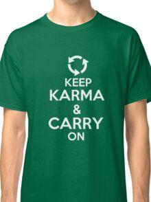 Keep Karma Carry on Classic T-Shirt