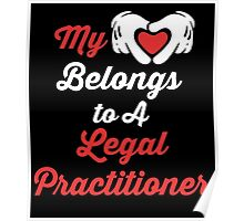 My Heart Belongs To A Legal Practitioner Poster