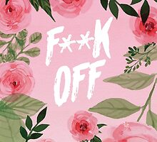 Flowery F** Off by Adam Grey