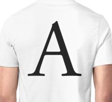 A, Alphabet, Letter, A to Z, Alpha, Adam, Aaron, 1st Letter of Alphabet, Initial, Name, Letters, Tag, Nick Name Unisex T-Shirt