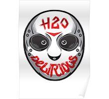 H2O Delirious Poster