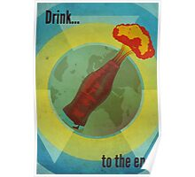 Drink To The End Poster