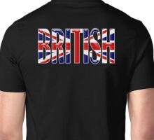 BRITISH, Britain, GB, England, Scotland, Ireland, Wales. UK. On BLACK Unisex T-Shirt