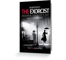 Mary Poppins in The Exorcist Greeting Card