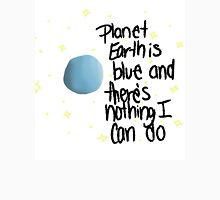 planet earth is blue Unisex T-Shirt