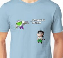 Nothing To Do Here: Piccolo & Gohan Unisex T-Shirt