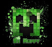 Minecraft - Be Happy by Domadraghi