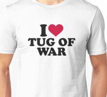 I love Tug of war Unisex T-Shirt