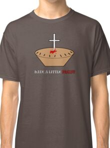 Have a Little Priest Classic T-Shirt