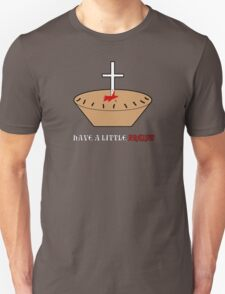 Have a Little Priest Unisex T-Shirt