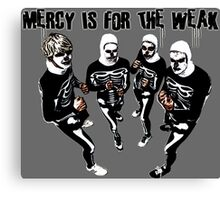 Mercy is for the Weak- karate kid Canvas Print