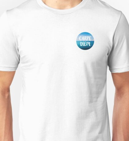 Carpe Diem (Seize the Day) Unisex T-Shirt