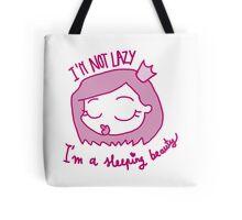 Lazy princess Tote Bag