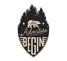 Let Adventure Begin Photographic Print