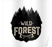 Wild Forest Poster