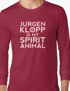 Jurgen Klopp is my spirit animal. Long Sleeve T-Shirt