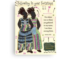 Following in your Footsteps Canvas Print