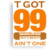 99 PROBLEMS Canvas Print