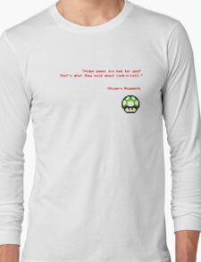 """""""Video games are bad for you?"""" Long Sleeve T-Shirt"""