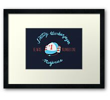 He Was Number One Framed Print