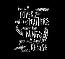 He will Cover You Feathers Bible Verse Black by marceejean