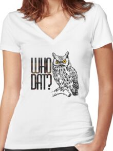 Who dat? Women's Fitted V-Neck T-Shirt