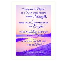 Renewing Strength Bible Verse Isaiah 40:31 Art Print