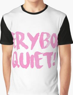 Everybody Quiet Sharpay Evans Graphic T-Shirt