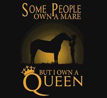 Horse Tshirts - I own a Queen T-Shirt
