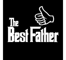 The Best Father Photographic Print