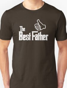 The Best Father Unisex T-Shirt