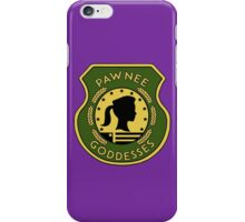 Pawnee Goddess - Parks & Recreation iPhone Case/Skin