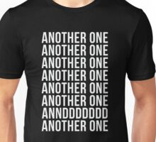 Another One Unisex T-Shirt